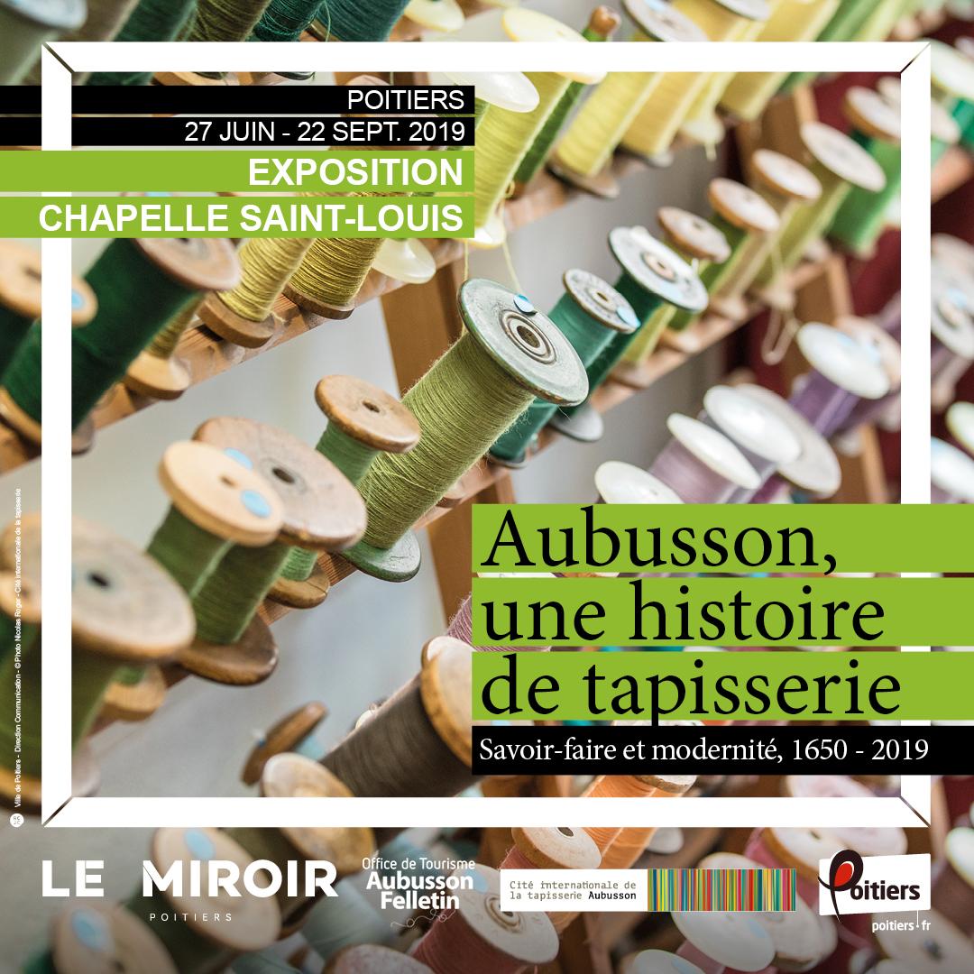 Aubusson, une histoire de tapisserie – Poitiers