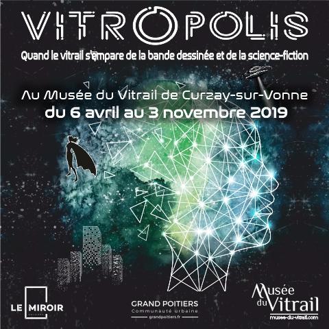 VITROPOLIS – exposition – Curzay-sur-Vonne